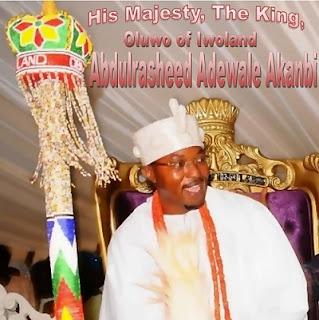 he Oluwo of Iwoland,  Oba Abdulrasheed Adewale Akanbi,