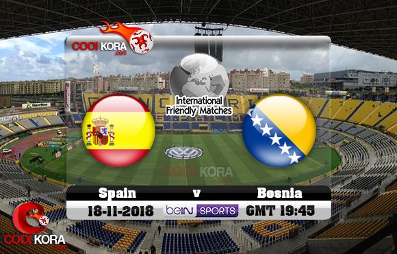 مشاهدة مباراة أسبانيا والبوسنة اليوم 18-11-2018 مباراة ودية