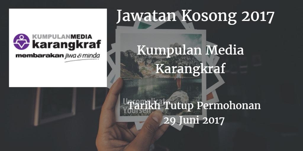 Jawatan Kosong Kumpulan Media Karangkraf 29 Juni 2017