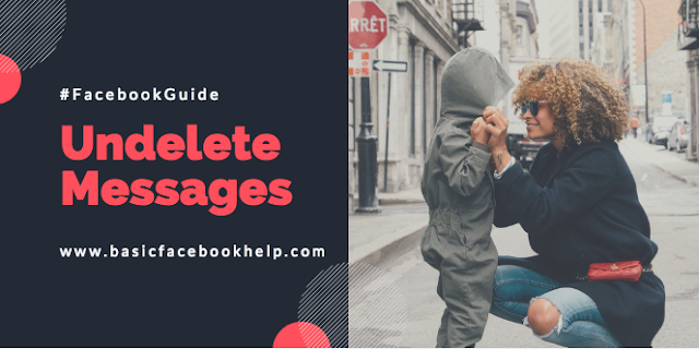 Can you undelete Facebook messages?