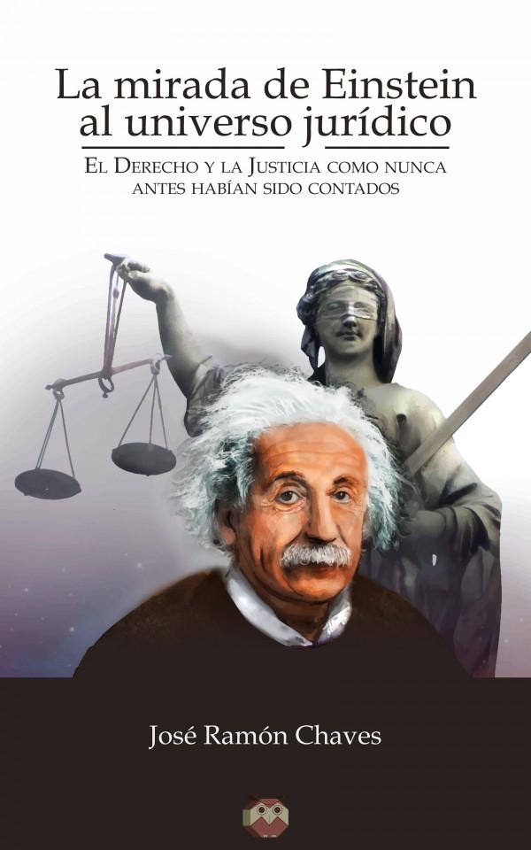 DERECHO FILOSOFÍA Y PSICOLOGÍA: La mirada de Einstein al