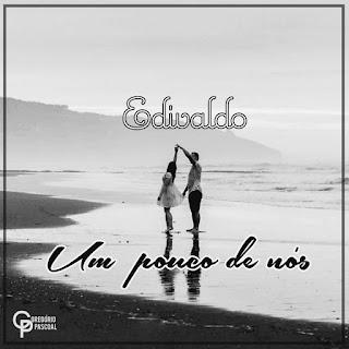 Edivaldo - Um Pouco De Nós (Prod. Bones Records)