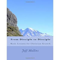 https://www.amazon.com/Disciple-Basic-Lessons-Christian-Growth/dp/1523449284/ref=sr_1_1?s=books&ie=UTF8&qid=1470077771&sr=1-1&keywords=from+disciple+to+disciple+jeff+mullins