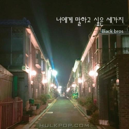 Black Bros. – Three Things (feat. seonghee & yeojeong) – Single