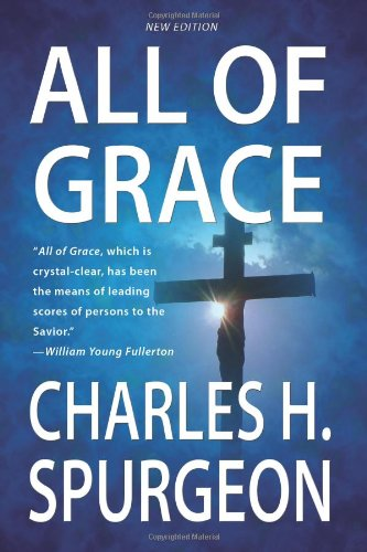 Charles Spurgeon-All Of Grace-