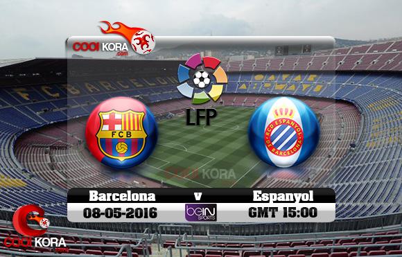 مشاهدة مباراة برشلونة وإسبانيول اليوم 8-5-2016 في الدوري الأسباني