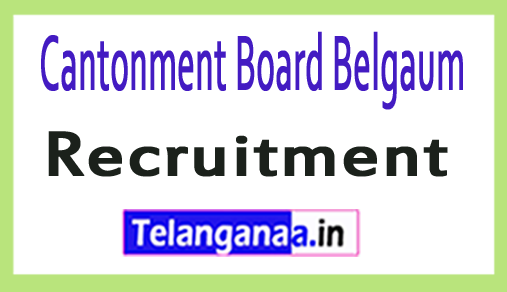 Cantonment Board Belgaum Recruitment Notification