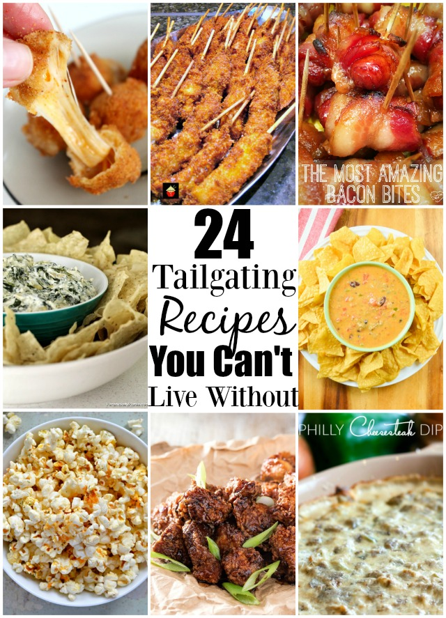 24 Tailgating Recipes You Can't Live Without! serenabakessimplyfromscratch.com