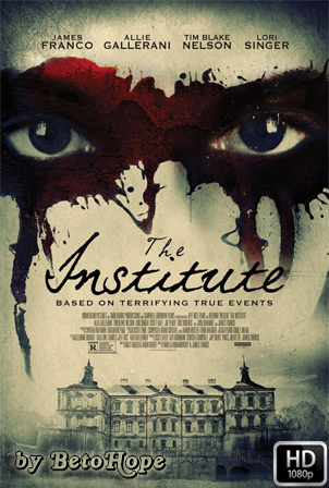 El Instituto [1080p] [Latino-Ingles] [MEGA]