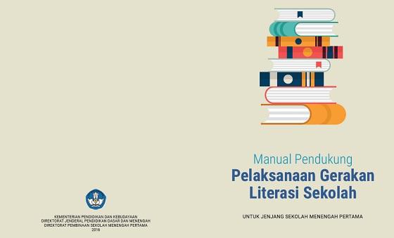 Buku Manual Pendukung Pelaksanaan Gerakan Literasi Sekolah (GLS) SMP
