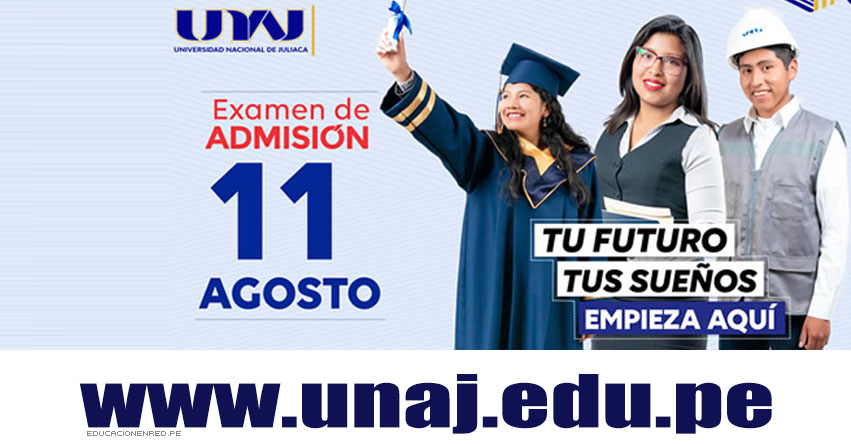 Resultados UNAJ 2019-2 (Domingo 11 Agosto) Lista de Ingresantes - Examen General de Admisión - Universidad Nacional de Juliaca - www.unaj.edu.pe