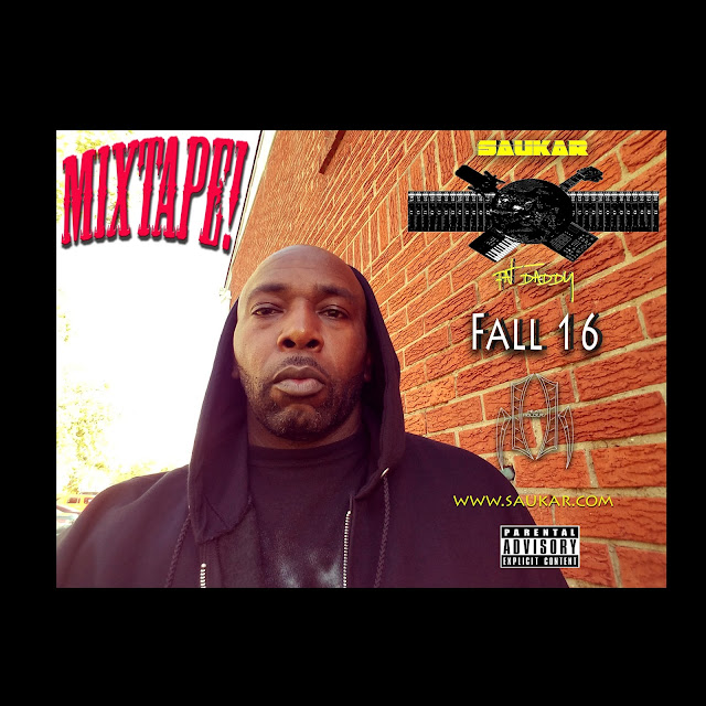 Saukar Fall 16, Saukar, Fall 16, Saukar music, Saukar rapper, Fall 16 hiphop, Fall 16 mixtape, Fall 16 album, rapper, hiphop, mixtapes,