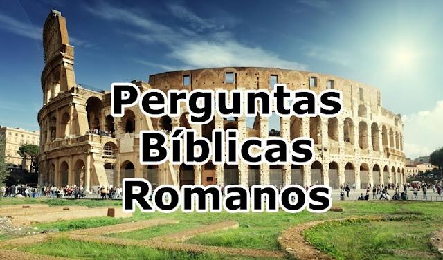 Perguntas biblicas livro de romanos