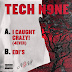 Tech N9ne Released Two Songs'I Caught Crazy! (4Ever)' and 'EDI's'