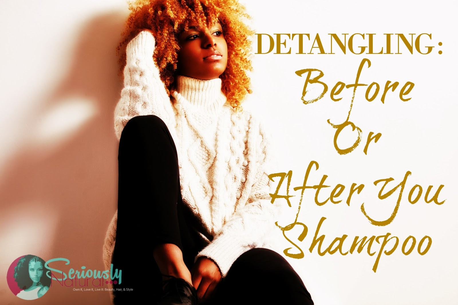 Detangling Natural Hair Before Or After You Shampoo? Which Is Better?