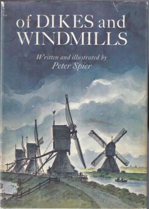 https://www.amazon.com/Dikes-Windmills-Peter-Spier/dp/0385083874