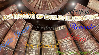 The history of English literature is very closely related to history of the English people. It begins with the emergence of the English Nation and kept on involving alone with the social development of the nation. In the history of this nation there had been several re and political changes. Scientific discoveries and inventions also changed the mode of life from time to time. All these historical changes brought about significant change in literature. So, in the history of English literature there were different phases of progress. Each of these phases, known as Age or Period, has been given a particular name, sometimes after the name of the King or Queen, sometimes after the name of a great writer , and sometimes according to the spirit of the time. Some of the ages have got more than one name because different historians have given them different names. Similarly the duration of a particular age also differ according to the choice of the historians. Apart from these, some of the ages are subdivided into smaller ages . Though the names and time-span of the ages of English literature differ from historian the following list derived from M. H. Abrams is dependable:    450-1066: The Old English Period or Anglo Saxon Period  1066-1500: The Middle English Period  * Anglo-Norman Period (1066-1340)  *The Age of Chaucer (1340-1400)   1500-1660: The Renaissance .                 *Elizabethan Age ( 1558-1603)               *Jacobean Age ( 1603-1625)               *The Caroline Age ( 1625-1649)              *The Commonwealth Period ( 1649-1660)    1660-1785: The Neo-classical Period             *The Age of Restoration ( 1660-1700)              *The Augustan Age ( 1700-1745)              *The Age of Sensibility ( 1745-1785)  1798-1832: The Romantic Period  1832-1901: The Victorian Period              *The Pre-Raphaelites ( 1848-1860)              *Aestheticism ( 1880-1901)  1901-1939: The Modern Period             *The Edwardian Period ( 1901-1910)            *The Georgian Period ( 1910-1936)  1939-....... : The Post-modern Period.  N.B. Augustine age also known as Age of Pope. And Age of Sensibility also known as The Age of Johnson.