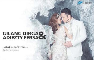 Download lagu Gilang Dirga & Adiezty Fersa - Untuk Mencintaimu