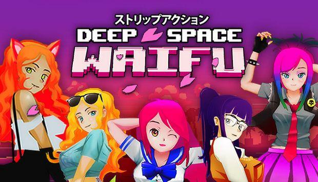 DEEP SPACE WAIFU-TÉLÉCHARGEMENT GRATUIT