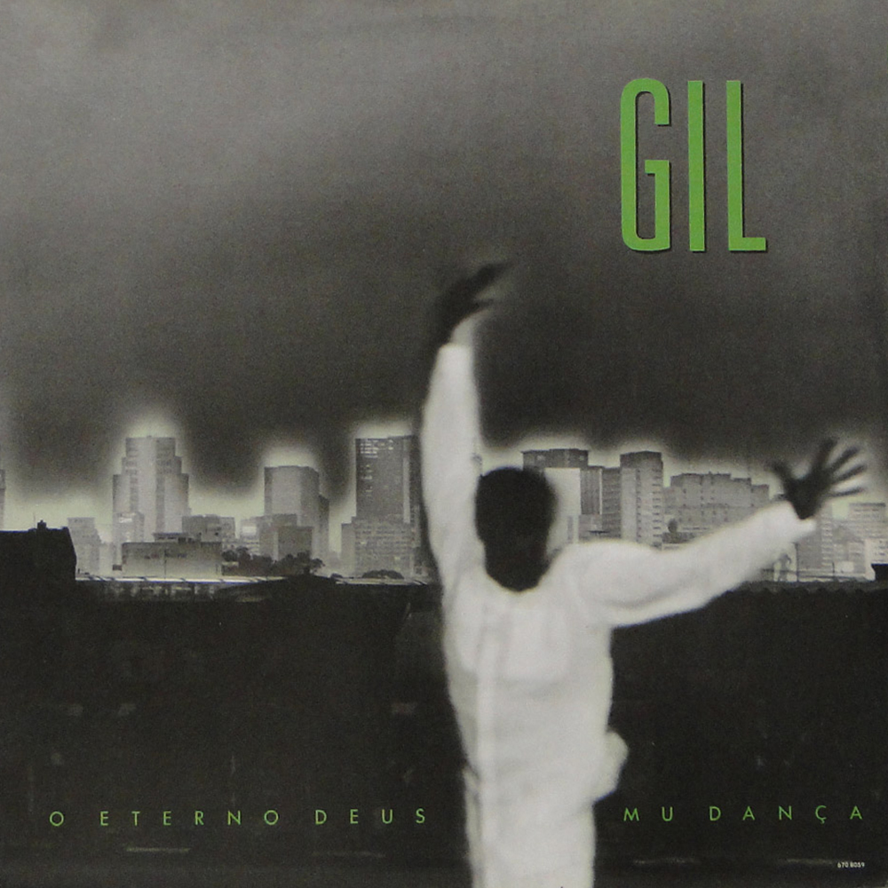 Gilberto Gil - O Eterno Deus Mu Dança [1989]