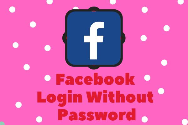 Facebook Login Without Password