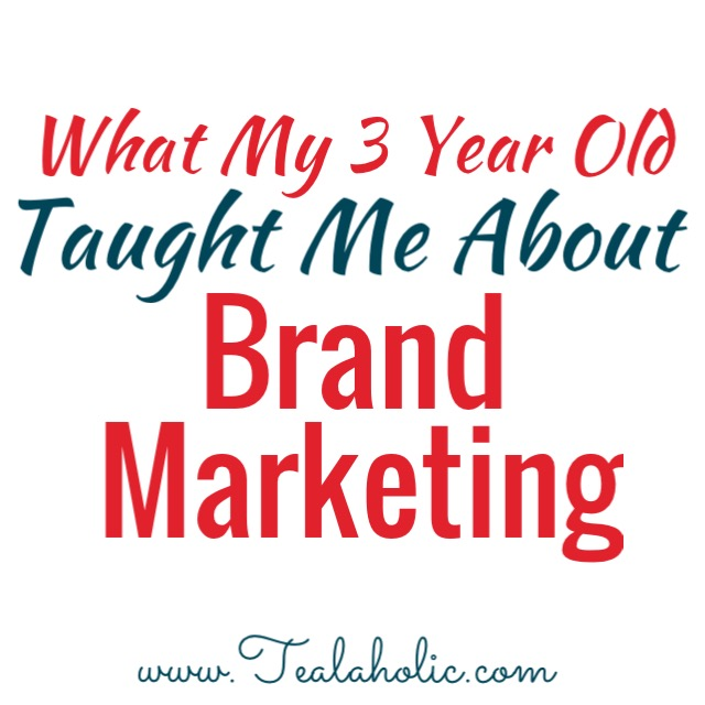 What My 3 Year Old Taught Me About Brand Marketing