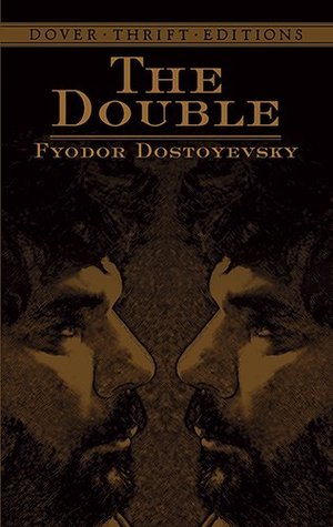 The Double by Fyodor Dostoyevsky (5 star review)