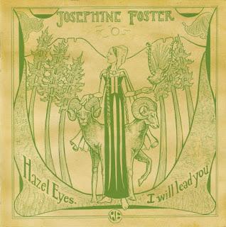 Josephine Foster, Hazel Eyes, I Will Lead You