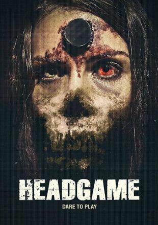 Headgame 2018 Full BRRip 720p English Movie Download