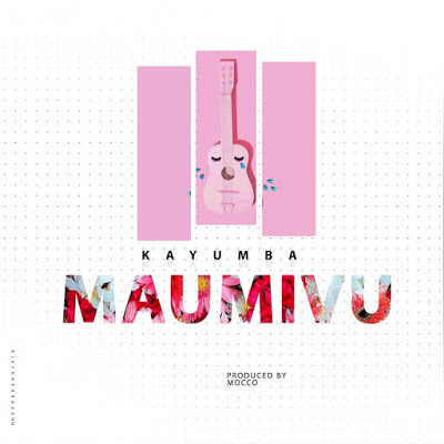 Kayumba – Maumivu