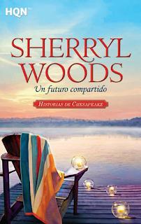Sherryl Woods - Un Futuro Compartido
