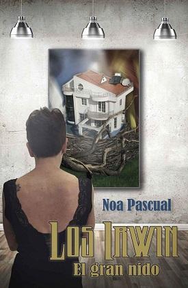 El gran nido – Noa Pascual