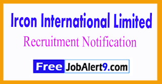 IRCON Ircon International Limited Recruitment Notification 2017 Last Date 20-07-2017