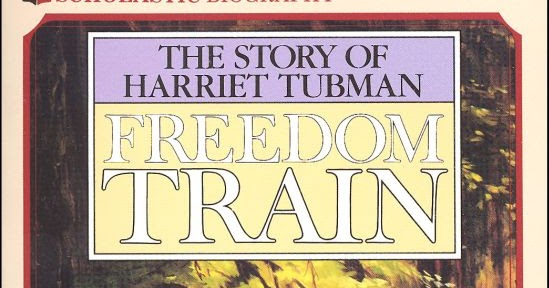 Freedom train dorothy sterling summary of the book