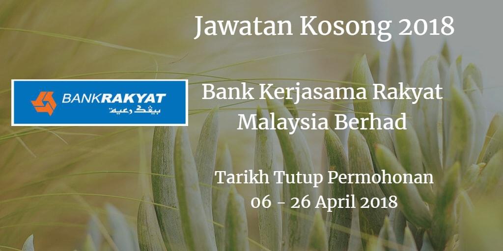 Jawatan Kosong Bank Rakyat 06 - 26 April 2018