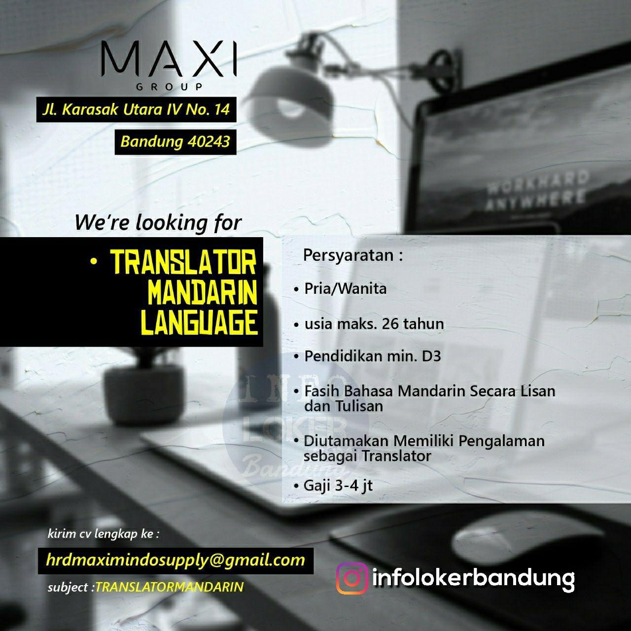 Lowongan Kerja Translator Mandarin Language Maxi Group Bandung September 2018