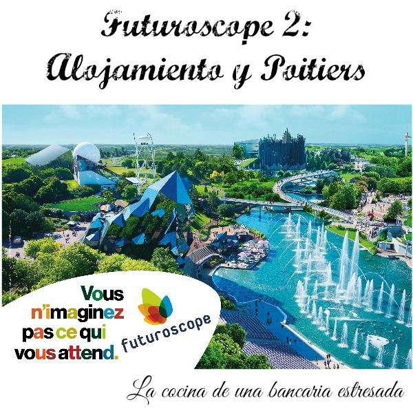 Futuroscope: guía de viajes, travel guide