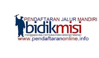 Pendaftaran Online Bidikmisi Jalur Mandiri PTN-PTS 2019-2020