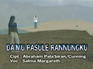 Lirik Da'mu Pasule Rannungku - Lagu Toraja Salma Margareth