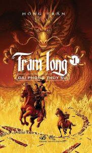 Trảm Long Tập 1: Đại Phong Thủy Sư - Hồng Trần