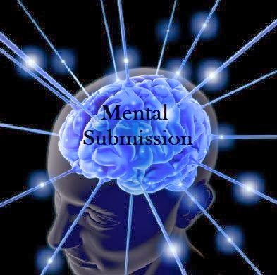 Mental Submission
