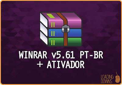 Como baixar, instalar e ativar WinRAR v5.61 em Português