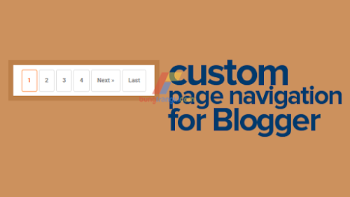 Custom page navigation for blogger with number unlimited