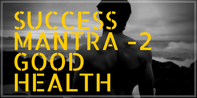 Success Mantra, Good Health, Ife,