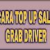 4 Cara Isi Saldo / Top Up Grabbike Grabcar