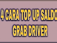 4 Cara Isi Saldo / Top Up Grabbike Grabcar