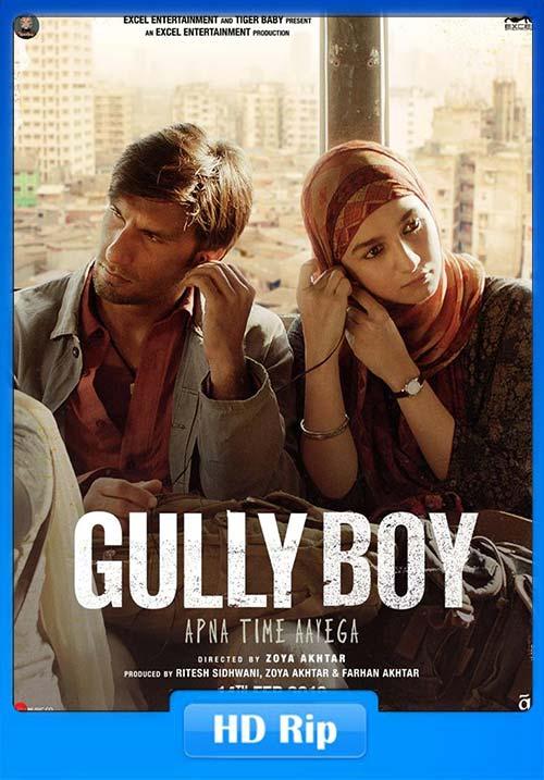 Gully Boy 2018 Hindi 720p HDRip x264   480p 300MB   100MB HEVC Poster