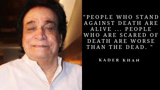 Kader Khan Quotes |Famous Dialogue by Bollywood Actor Kader Khan