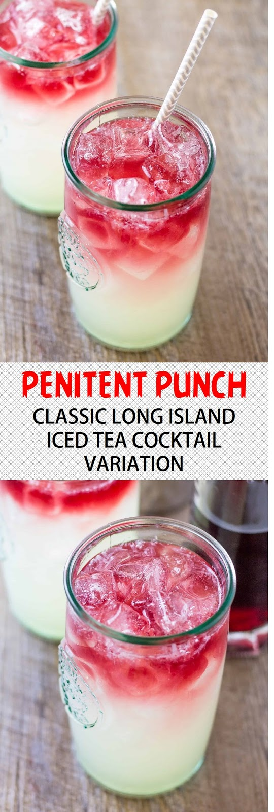 PENITENT PUNCH – CLASSIC LONG ISLAND ICED TEA COCKTAIL VARIATION