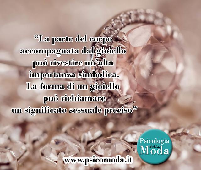 Il significato segreto dei nostri gioielli | Psicologia della Moda | www.psicomoda.it